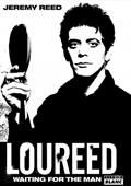 Lou Reed : waiting for the man
