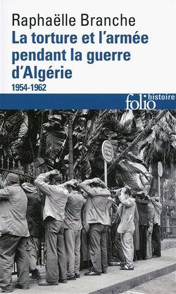 La Torture et l'armée pendant la guerre d'Algérie