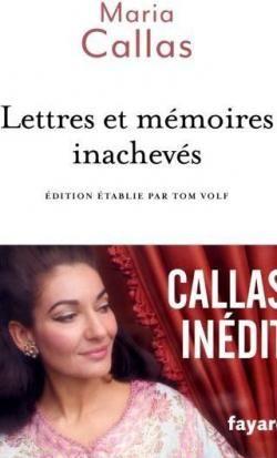Lettres et mémoires inachevés