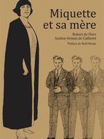 Couverture de Miquette et sa mère de Robert de Flyers, Gaston-Arman de Caillavet
