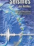 Séismes des Antilles : risque sismique, risque tsunami, prévention, organisation des secours