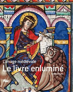 L'image médiévale : le livre enluminé