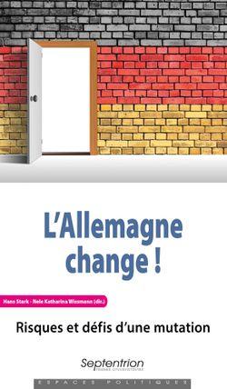 L'Allemagne change ! Risques et défis d'une mutation