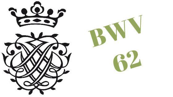 BWV 62