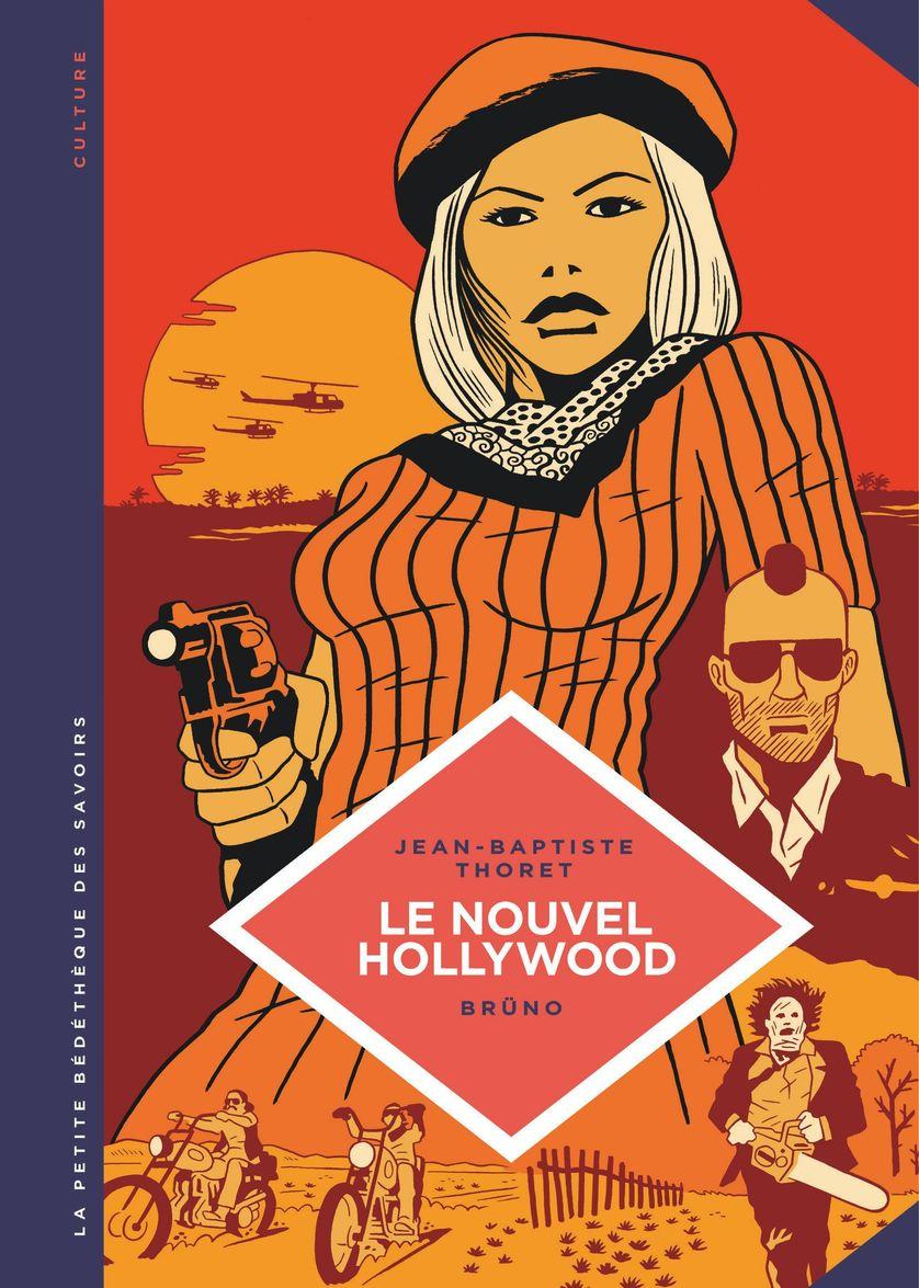 Le nouvel Hollywood, Jean-Baptiste Thoret, Brüno