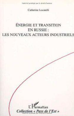 Energie et transition en Russie : Les nouveaux acteurs industriels