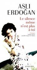 Le silence même n'est plus à toi : chroniques