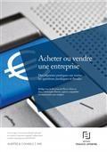 Acheter ou vendre une entreprise : des réponses pratiques sur toutes les questions juridiques et fiscales