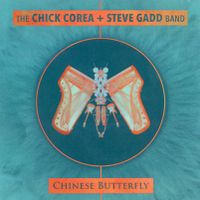 Chick's chums - The Chick Corea And Steve Gadd Band