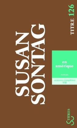 """""""En Amérique"""" de Susan Sontag"""