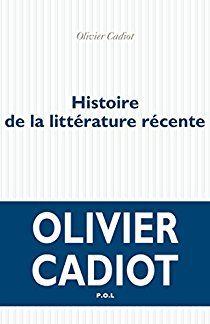 Histoire de la littérature récente