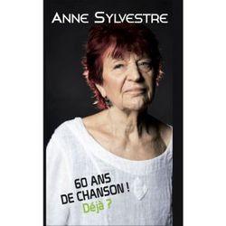 Anne Sylvestre, 60 ans de chansons! Déjà? (Coffret)