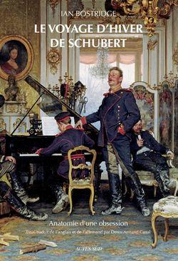 Ouvrage Le Voyage d'Hiver de Schubert, anatomie d'une obsession de Ian Bostridge