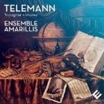 Album GP Telemann - Voyageur virtuose Ensemble Amarillis