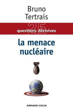 25 questions décisives : la menace nucléaire