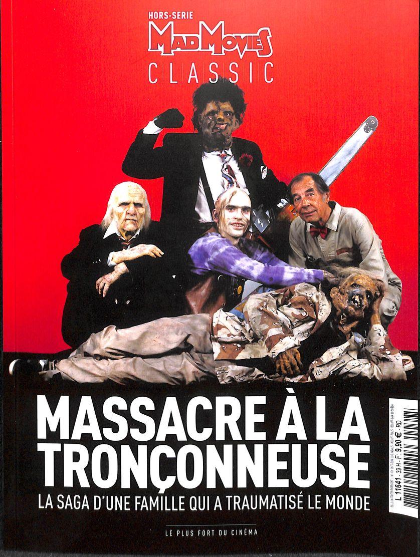 Hors série Mad Movies Classic : Massacre à la tronçonneuse, 2017
