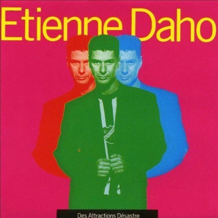 """Etienne Daho """"Des attractions Désastre"""", 1991"""
