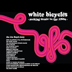 Album compilation White bicycles, making music in the 1960's