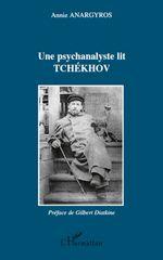 Une psychalanyste lit Tchekhov