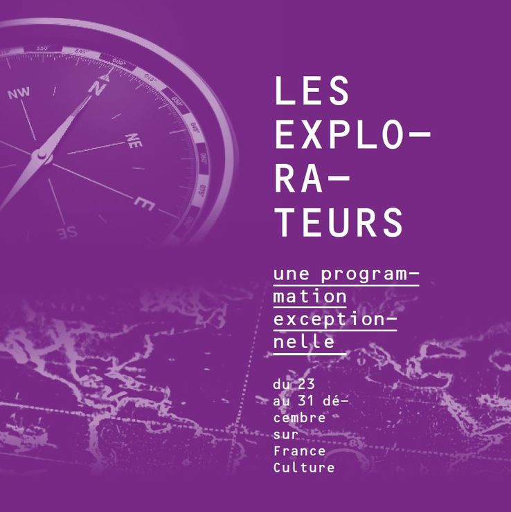 Les Explorateurs - France Culture