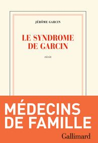 Le Syndrome Garcin