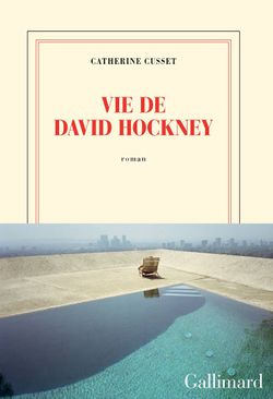 Vie de David Hockney (éditions Gallimard)