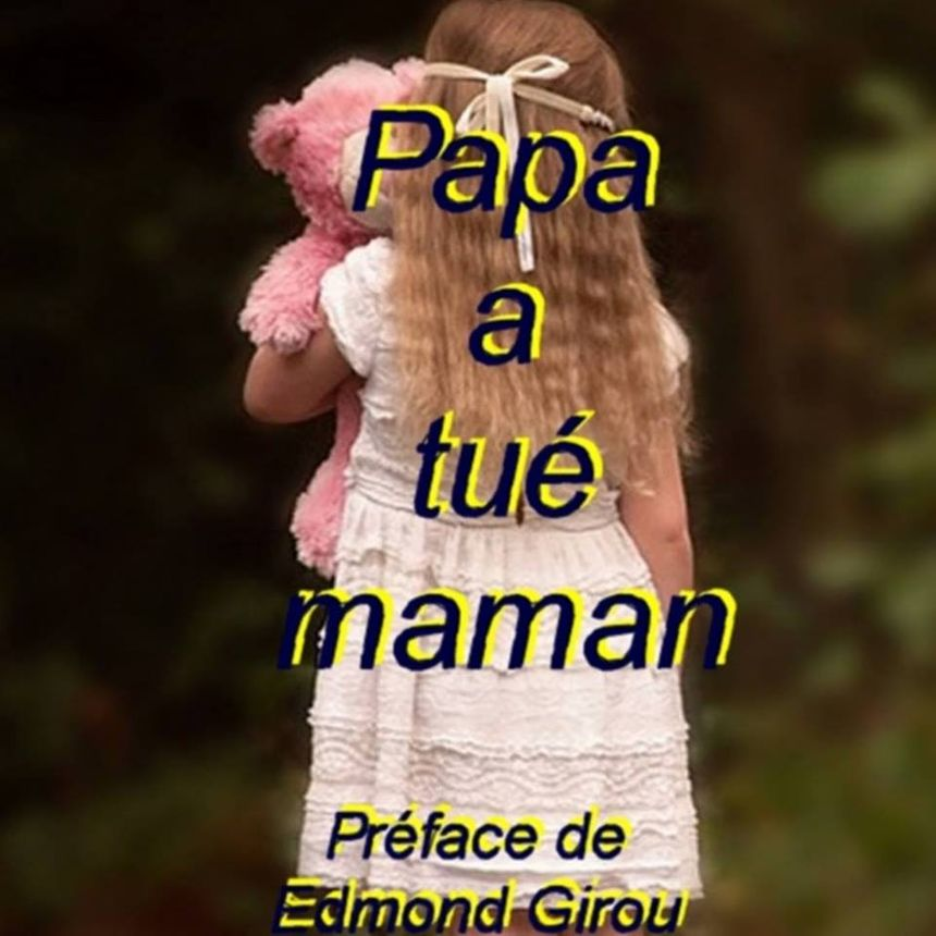 Papa a tué maman