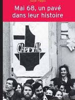 Mai 68 un pavé dans leur histoire