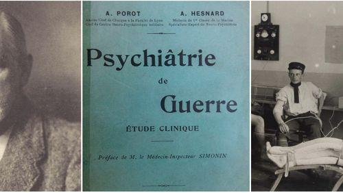 Autour de 1914, nouvelles figures de la pensée : sciences, arts, lettres : Face à la guerre : psychanalyse et psychiatrie
