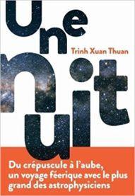 Une Nuit / Trinh Xuan Thuan