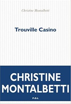 Couverture - Trouville Casino, Christine Montalbetti