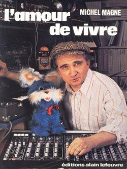 Michel Magne, L' amour de vivre