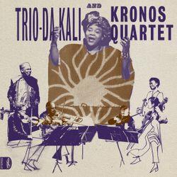 Album Ladilikan, du Trio Da Kali et le Kronos Quartet