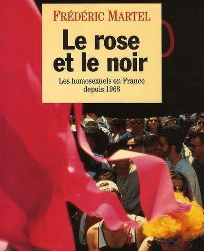 """""""Le rose et le noir"""" de Frédéric Martel"""