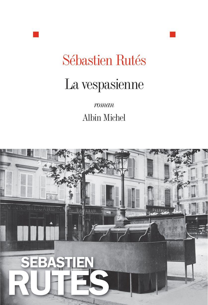 La vespasienne, Sébastien Rutès