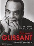 Edouard Glissant. L'identité généreuse