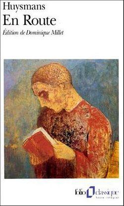 En Route, Joris-Karl Huysmans, Gallimard