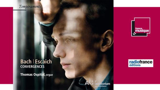 Thomas Ospital - Bach | Escaich : Convergences
