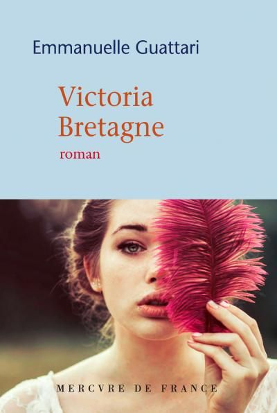 Victoria Bretagne - Emmanuelle Guattari