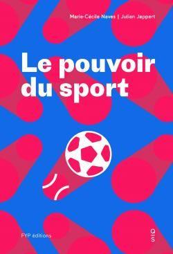 Le pouvoir du sport, Marie-Cécile Naves