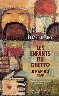Couverture Les Enfants du ghetto - Elias Khoury