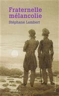 Fraternelle mélancolie : Melville et Hawthorne, une passion