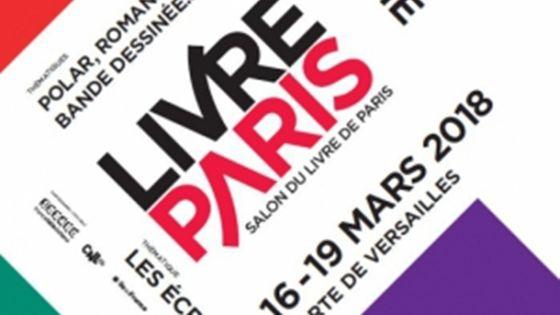 Salon du Livre de Paris - du 16 au 19 mars 2018 à la Porte de Versailles
