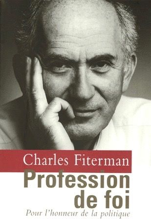 Profession de foi - Charles Fiterman - 2005