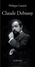 Couverture - Claude Debussy, Philippe Cassard