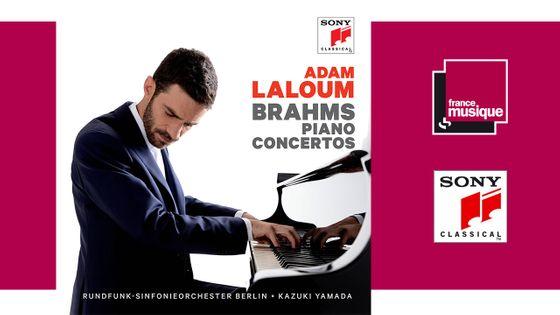 Brahms : Piano Concertos - Adam Laloum