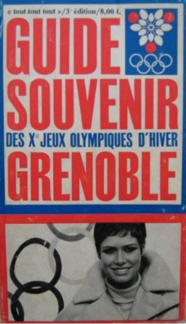 Guide souvenir des Xe jeux olympiques d'hiver Grenoble