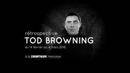 Rétrospective Tod Browning, du 14 février au 4 mars 2018