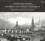 Gottfried August Homilius - Intégrale des chorals pour orgue