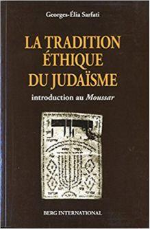 La tradition éthique du judaïsme
